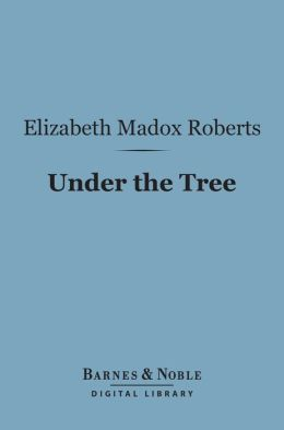 Under the Tree (Barnes & Noble Digital Library)