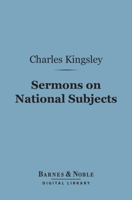 Sermons on National Subjects (Barnes & Noble Digital Library)