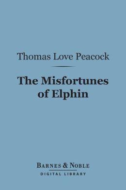 The Misfortunes of Elphin (Barnes & Noble Digital Library)