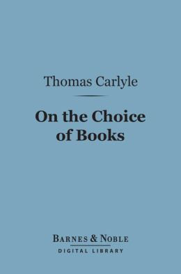 On the Choice of Books (Barnes & Noble Digital Library)