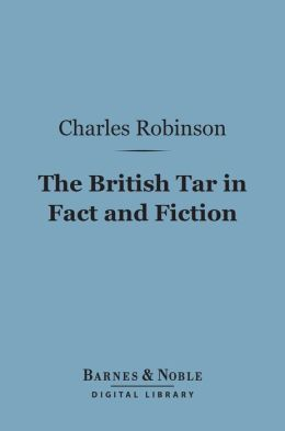 The British Tar in Fact and Fiction (Barnes & Noble Digital Library)