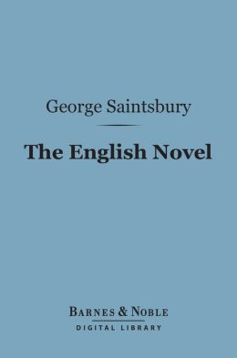 The English Novel (Barnes & Noble Digital Library)