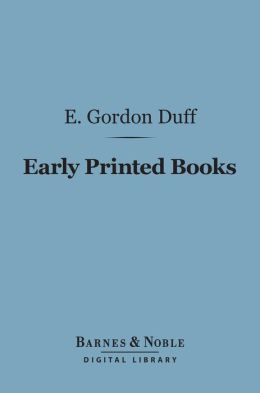 Early Printed Books (Barnes & Noble Digital Library)