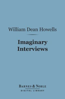 Imaginary Interviews (Barnes & Noble Digital Library)