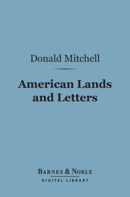 American Lands and Letters (Barnes & Noble Digital Library)