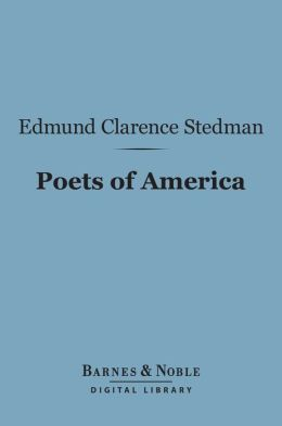 Poets of America (Barnes & Noble Digital Library)