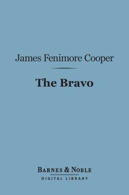 The Bravo (Barnes & Noble Digital Library)