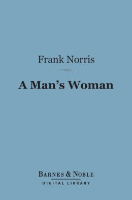 A Man's Woman (Barnes & Noble Digital Library)