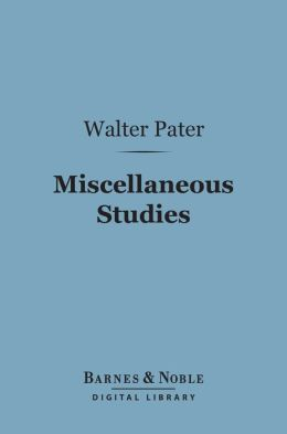 Miscellaneous Studies (Barnes & Noble Digital Library)