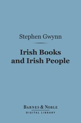 Irish Books and Irish People (Barnes & Noble Digital Library)