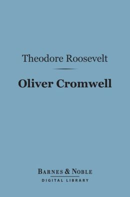 Oliver Cromwell (Barnes & Noble Digital Library)
