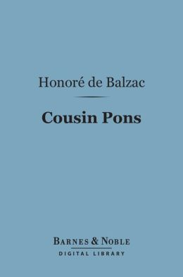 Cousin Pons (Barnes & Noble Digital Library)