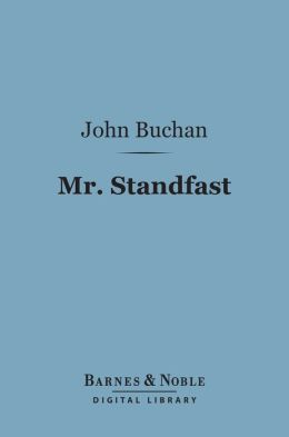 Mr. Standfast (Barnes & Noble Digital Library)