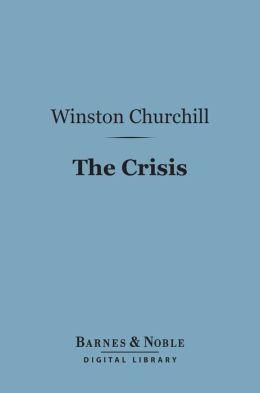 The Crisis (Barnes & Noble Digital Library)