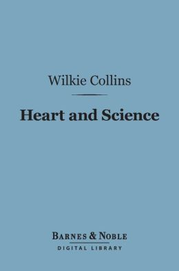 Heart and Science (Barnes & Noble Digital Library)