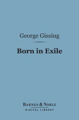 Born in Exile (Barnes & Noble Digital Library)