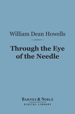 Through the Eye of the Needle (Barnes & Noble Digital Library)