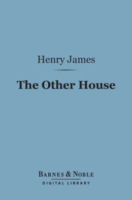 The Other House (Barnes & Noble Digital Library)