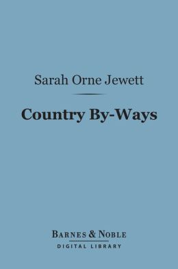 Country By-Ways (Barnes & Noble Digital Library)