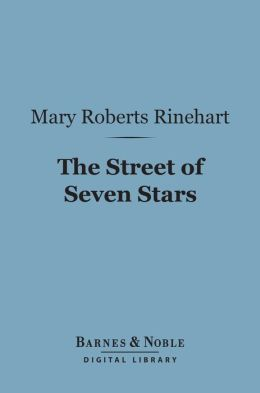 The Street of Seven Stars (Barnes & Noble Digital Library)