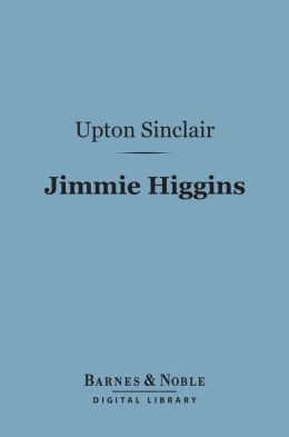 Jimmie Higgins (Barnes & Noble Digital Library)