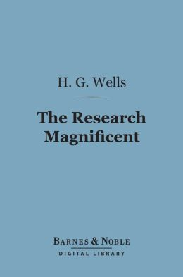 The Research Magnificent (Barnes & Noble Digital Library)