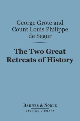 The Two Great Retreats of History (Barnes & Noble Digital Library)