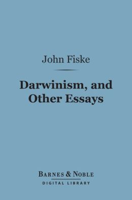 Darwinism, and Other Essays (Barnes & Noble Digital Library)