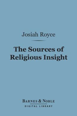 The Sources of Religious Insight (Barnes & Noble Digital Library)
