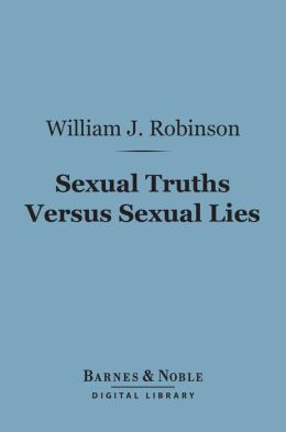 Sexual Truths Versus Sexual Lies (Barnes & Noble Digital Library)