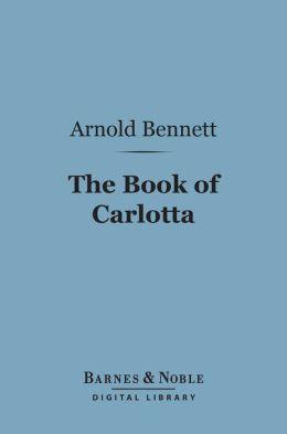 The Book of Carlotta (Barnes & Noble Digital Library)
