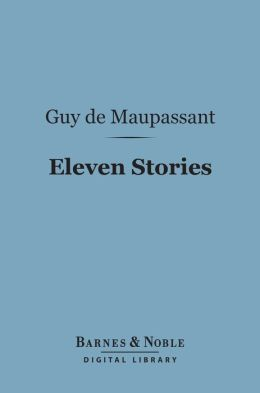 Eleven Stories (Barnes & Noble Digital Library)