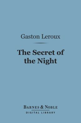 The Secret of the Night (Barnes & Noble Digital Library)