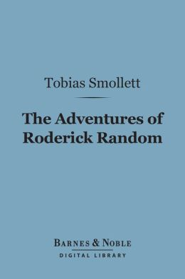 The Adventures of Roderick Random (Barnes & Noble Digital Library)