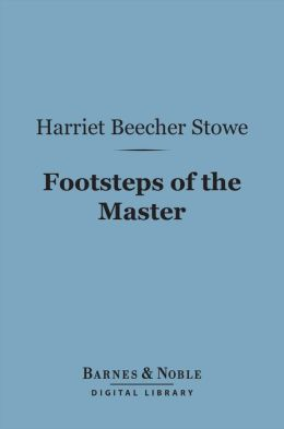 Footsteps of the Master (Barnes & Noble Digital Library)