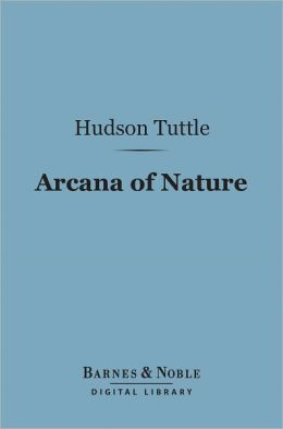 Arcana of Nature (Barnes & Noble Digital Library)