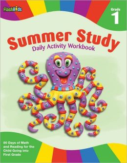 Summer Study Daily Activity Workbook: Grade 1 (Flash Kids Summer Study)