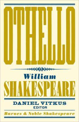Othello (Barnes & Noble Shakespeare)