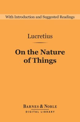 On the Nature of Things (Barnes & Noble Digital Library)