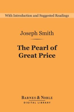 The Pearl of Great Price (Barnes & Noble Digital Library)