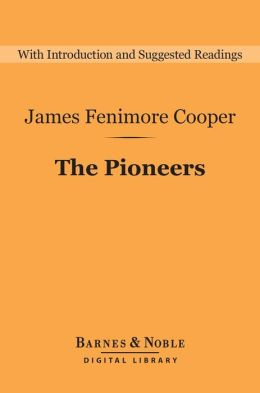 The Pioneers (Barnes & Noble Digital Library)