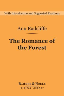 The Romance of the Forest (Barnes & Noble Digital Library)