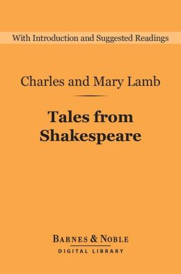 Tales from Shakespeare (Barnes & Noble Digital Library)