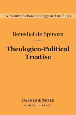 Theologico-Political Treatise (Barnes & Noble Digital Library)