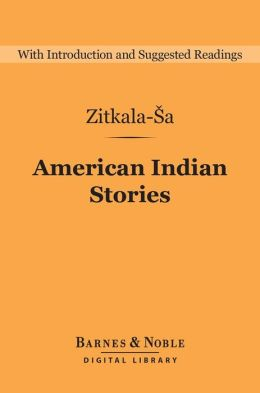 American Indian Stories (Barnes & Noble Digital Library)