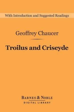 Troilus and Criseyde (Barnes & Noble Digital Library)