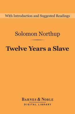 Twelve Years a Slave (Barnes & Noble Digital Library)