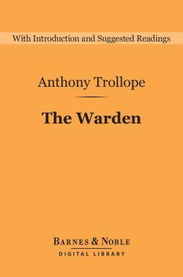 The Warden (Barnes & Noble Digital Library)