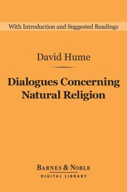 Dialogues Concerning Natural Religion (Barnes & Noble Digital Library)