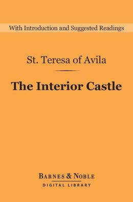 The Interior Castle (Barnes & Noble Digital Library)